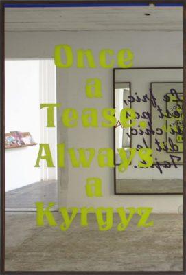 Slavs and Tatars, Nations 6 (Once a Tease, Always a Kyrgyz), 2012