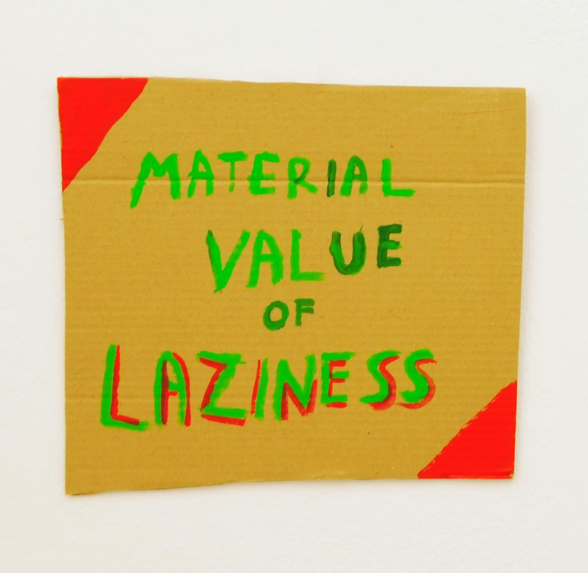 Mladen Stilinović, Material Value of Laziness, 2006